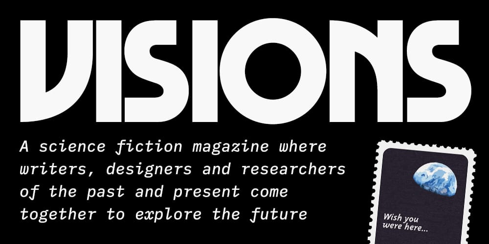 Visions — A Literary Science Fiction Magazine
